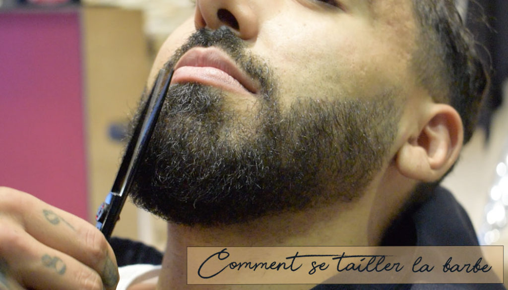 comment se tailler la barbe